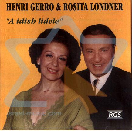 A Idish Lidele Por Henri Gerro and Rosita Londner