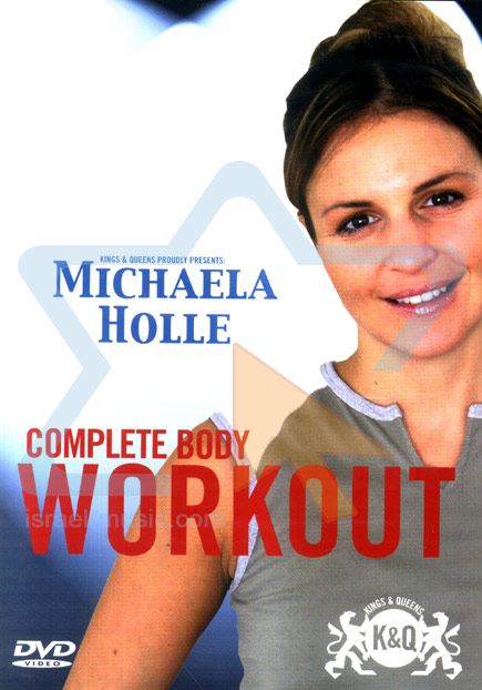 Complete Body Workout by Michaella Holle