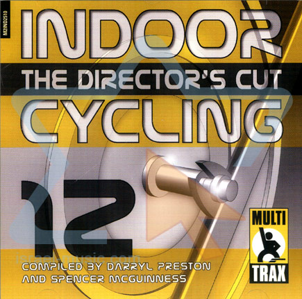 Volume 12 - The Director's Cut - Indoor Cycling