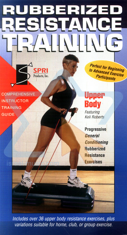 Rubberized Resistance Training by Keli Roberts