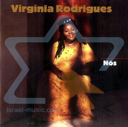 Nos by Virginia Rodrigues