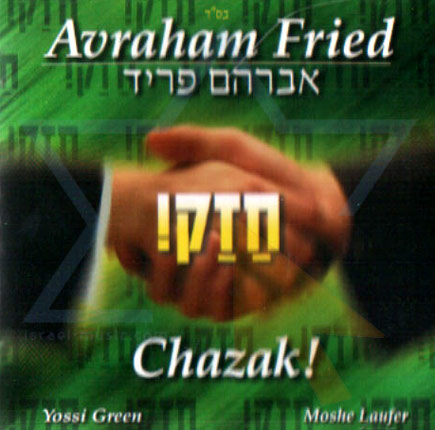 Chazak - Avraham Fried