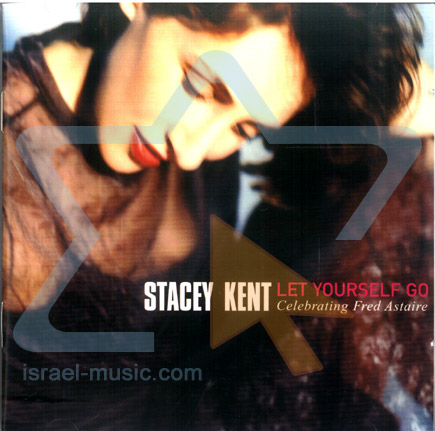 Let Yourself Go by Stacey Kent