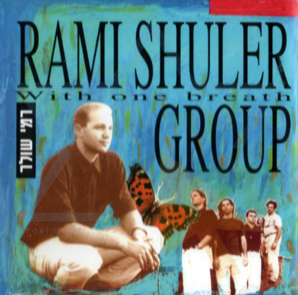 With One Breath by Rami Shuler Group