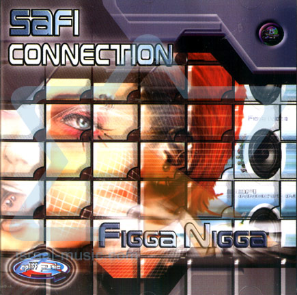 Figga Nigga by Safi Connection