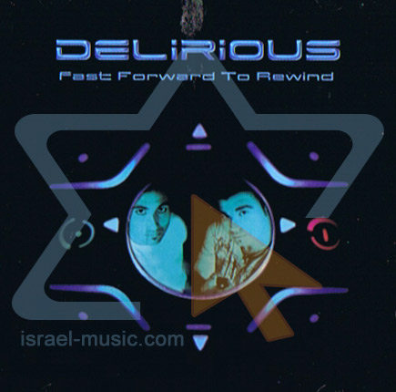 Fast Forward to Rewind by Delirious