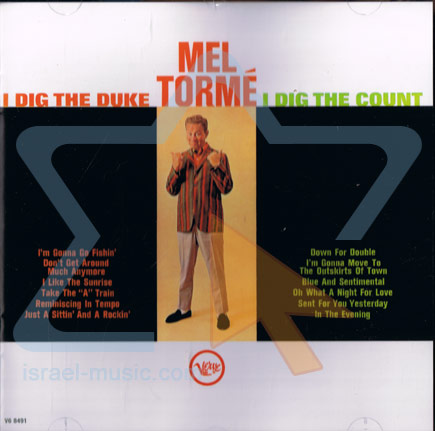 I Dig the Duke, I Dig the Count by Mel Tormé