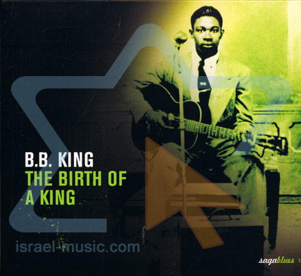 The Birth of A King by B.B. King