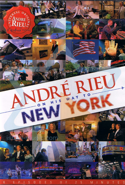 On His Way to New York by André Rieu