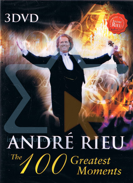 The 100 Greatest Moments by André Rieu