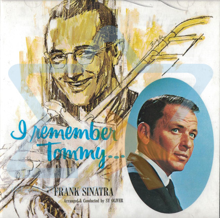 Remember Tommy... by Frank Sinatra