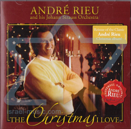 The Christmas I Love Par André Rieu
