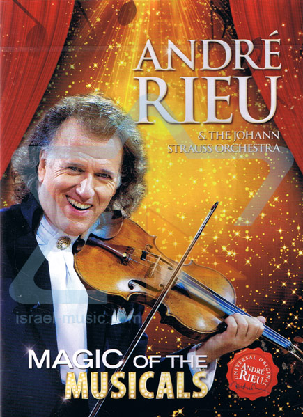 Magic of the Musicals by André Rieu