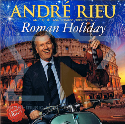 Roman Holiday - André Rieu