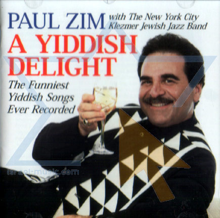 A Yiddish Delight by Paul Zim