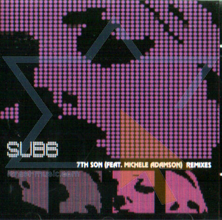 7th Son (Feat. Michele Adamson) - Remixes by Sub 6