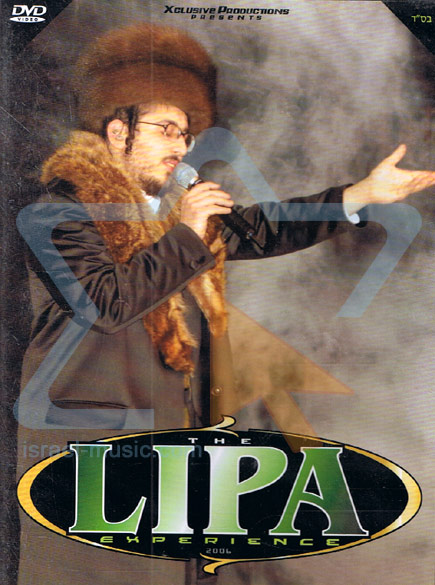 The Lipa Experience by Lipa Schmeltzer