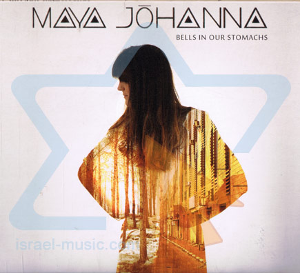 Bells In Our Stomaches by Maya Johanna
