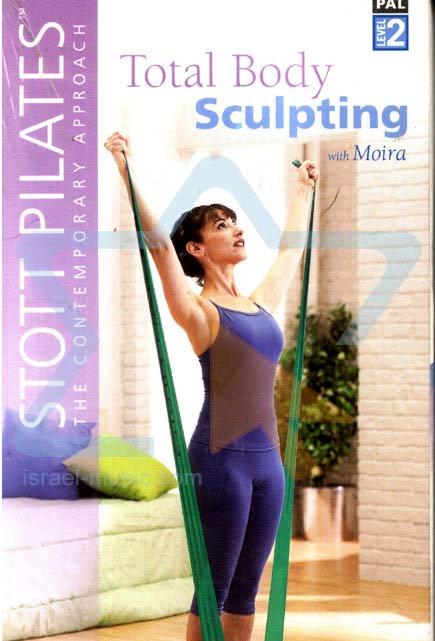 Stott Pilates - Total Body Sculpting Par Moira Merrithew