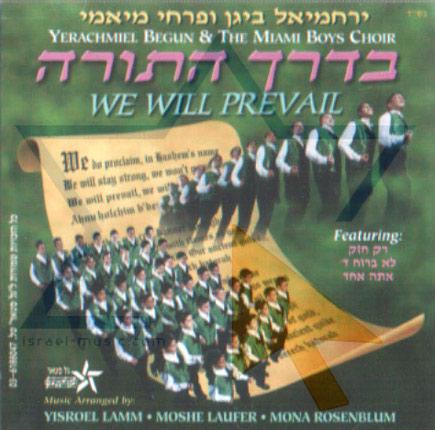 We Will Prevail Por Yerachmiel Begun and the Miami Boys Choir