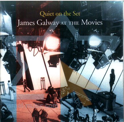 Quiet on the Set by James Galway