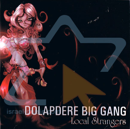 Local Strangers by Dolapdere Big Gang