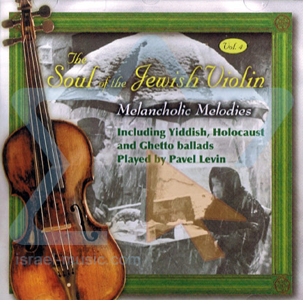 The Soul of Jewish Violin Vol. 4 by Pavel Levin