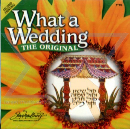 What a Wedding! - The Original by The Neginah Orchestra