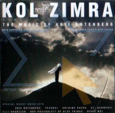Sings the Music of Abie Rotenberg by Kol Zimra