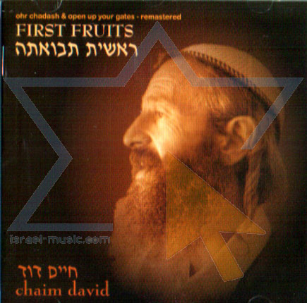 First Fruits Por Chaim Dovid