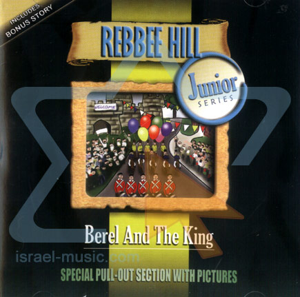 Berel and the King by Rebbee Hill
