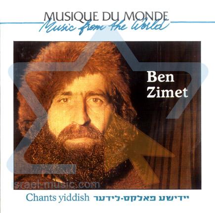 Chants Yiddish by Ben Zimet