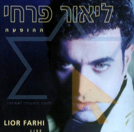 Live by Lior Farhi