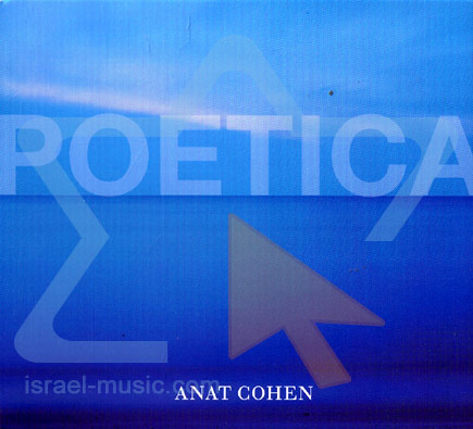 Poetica by Anat Cohen