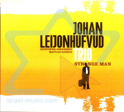 Strange Man by Johan Leijonhufvud Trio