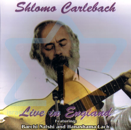 Live in England by Shlomo Carlebach