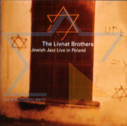 Jewish Jazz Live in Poland by The Livnat Brothers