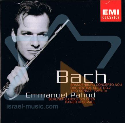 Bach: Brandenburg Concerto No. 5 / Orchestral Suite No. 2 by Emmanuel Pahud