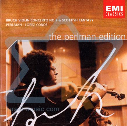 The Perlman Edition: Bruch Violin Concerto No. 2 & Scottish Fantasy - Itzhak Perlman