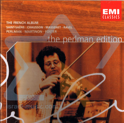 The Perlman Edition: The French Album by Itzhak Perlman