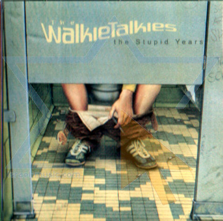 The Stupid Years by The Walkie Talkies