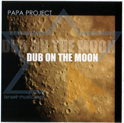 Dub on the Moon - Papa Project