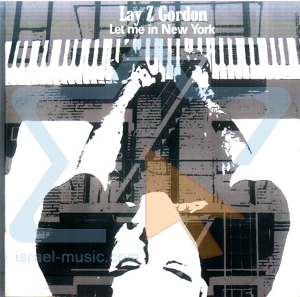 Let Me in New York by Lay Z Gordon