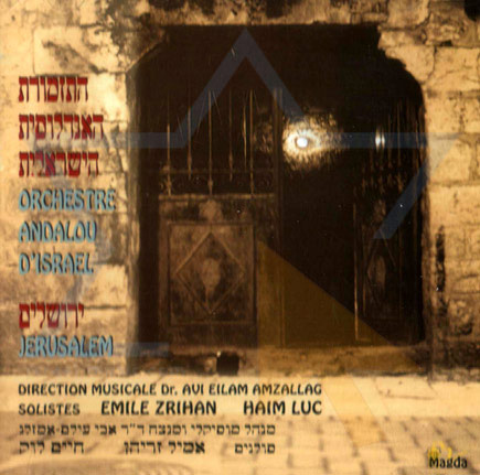 Jerusalem by The Israeli Andalus Orchestra