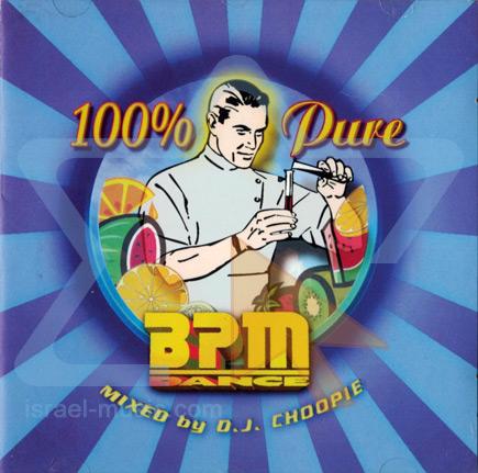 100% Pure BPM Dance لـ DJ Choopie