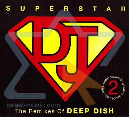Superstar DJ: Deep Dish by Deep Dish
