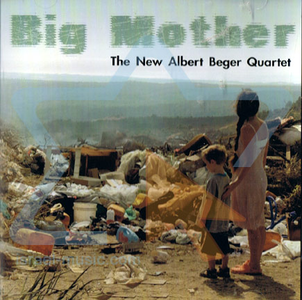 Big Mother by The New Albert Beger Quartet