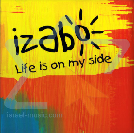 Life Is On My Side by Izabo