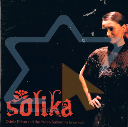 Solika - Odelia Dahan and the Yellow Submarine Ensemble