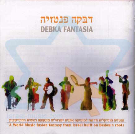 Debka Fantasia by Debka Fantasia